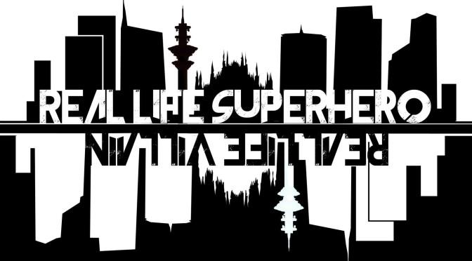 Real Life Superhero Real Life Villain copertina banner logo